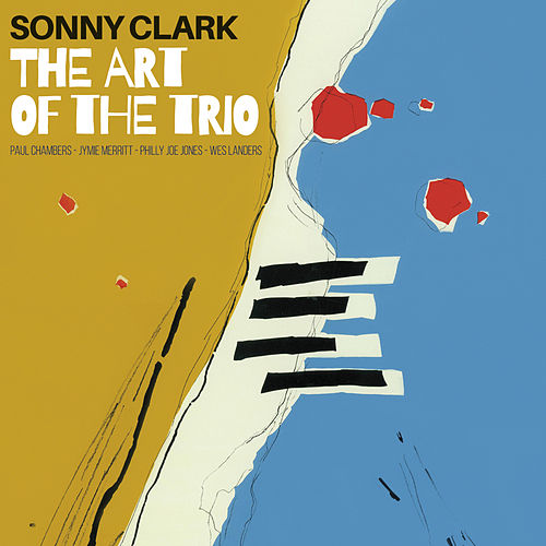 The Art of the Trio (Bonus Track Version) by Sonny Clark