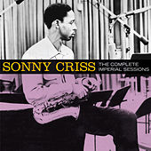The Complete Imperial Sessions (Bonus Track Version) by Sonny Criss