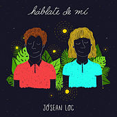 Háblate de Mí by Jósean Log
