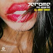 All About Tonight by Jerome