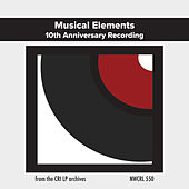 Musical Elements - 10th Anniversary Recording by Musical Elements