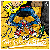 Two Feet on Stage by Various Artists