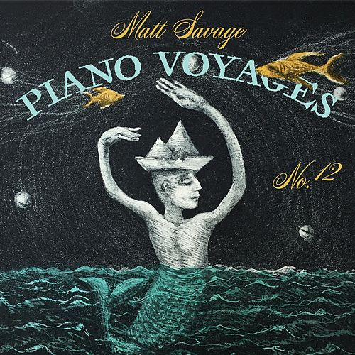 Piano Voyages, No. 12 by Matt Savage