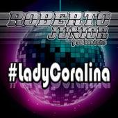 #Lady Coralina by Roberto Junior
