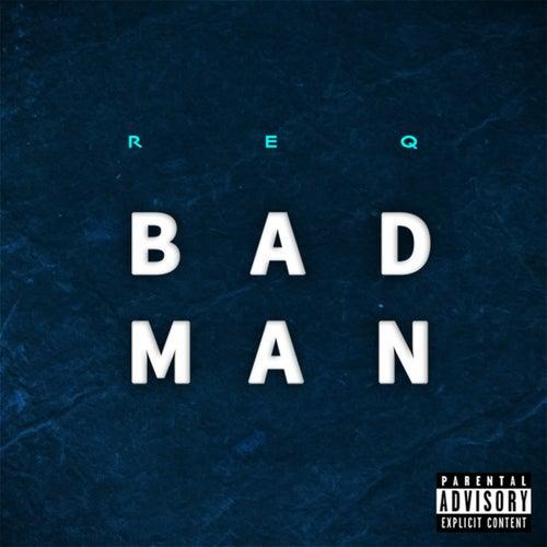 Badman by Req