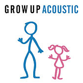 Grow Up (Acoustic) by Olly Murs
