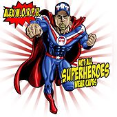 Not All Superheroes Wear Capes by Various Artists
