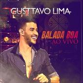 Balada Boa Ao Vivo by Gusttavo Lima