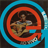 Gilberto Gil (Ao Vivo) by Gilberto Gil