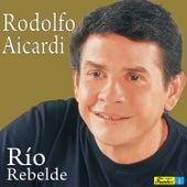 Río Rebelde by Rodolfo Aicardi
