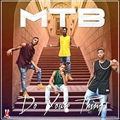 Do Your Thing by M.T.B.