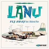 Fly Away by Lanu