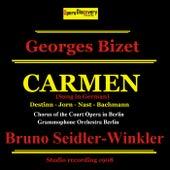 Bizet: Carmen (Remastered - Sung in German) by Emmy Destinn, Karl Jorn, Minnie Nast, Hermann Bachmann, Grammophone Orchestra Berlin, Chorus of the Court Opera in Berlin