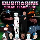 Solar Flare Fire by Dubmarine