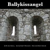 Ballykissangel (Volume Two) by Various Artists