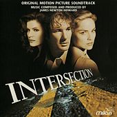 Intersection (Mark Rydell's Original Motion Picture Soundtrack) by James Newton Howard