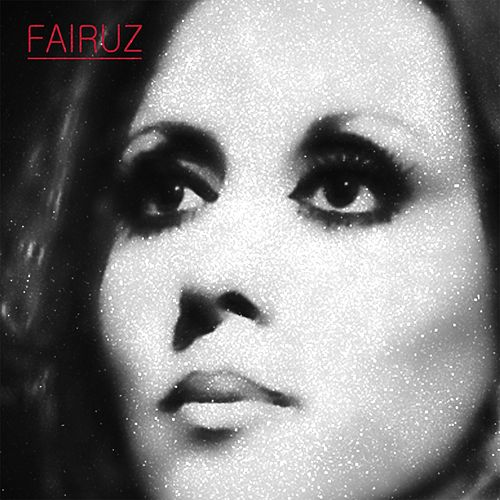 Fairuz by Fairuz