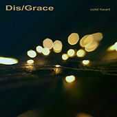 Cold Heart by Disgrace