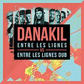 Entre les lignes vs. Entre les lignes Dub by Danakil