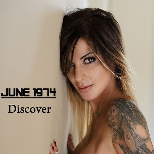 Discover by June 1974