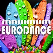 Maximum Eurodance by Various Artists