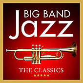 Big Band Jazz: The Classics by 101 Strings Orchestra