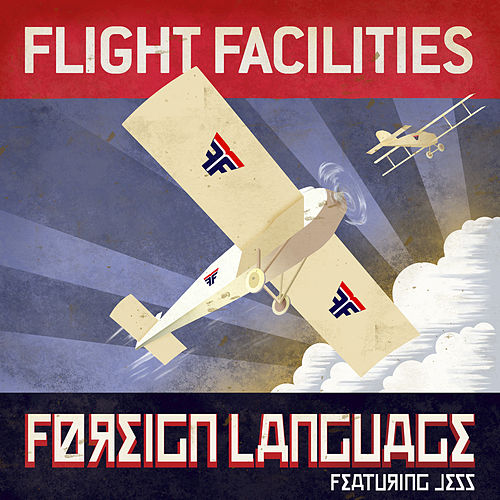 Foreign Language by Flight Facilities