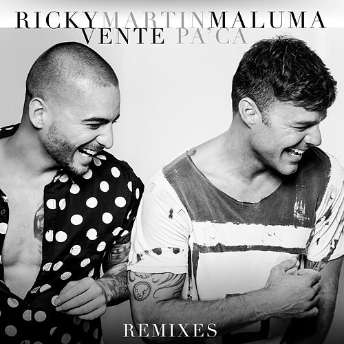 Vente Pa' Ca (Remixes) by Ricky Martin