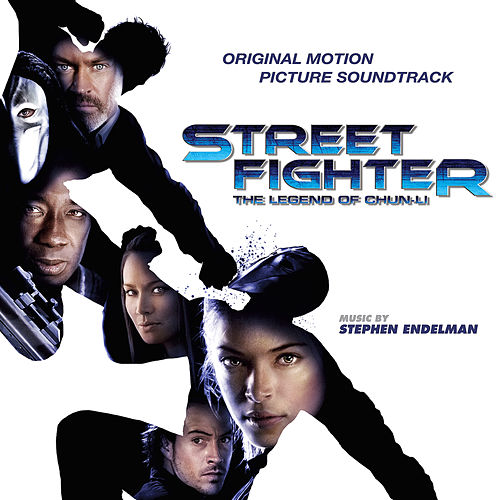 Street Fighter: The Legend of Chun-Li (Original Motion Picture Soundtrack) by Stephen Endelman