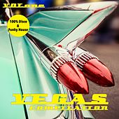 Vegas Compilation, Vol. 1 - 100 % Disco & Funky House by Various Artists