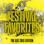 Festival Favorites (The ADE 2016 Edition) - Armada Music by Various Artists