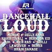 Dancehall Loud Riddim by Various Artists