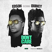 Dont Care by Edson