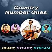 Country Number Ones (Ready, Steady, Stream) von Various Artists
