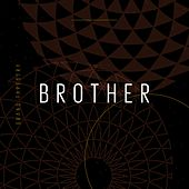 Brother by Grand Tapestry