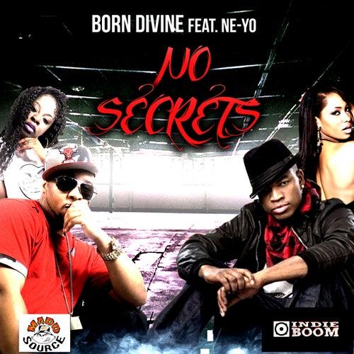 No Secrets (feat. Ne-Yo) by Born Divine