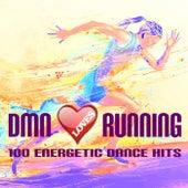 Dmn Loves Runnung: 100 Energetic Dance Hits by Various Artists