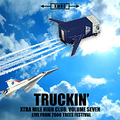 Xtra Mile High Club Vol. 7 - Truckin' by Various Artists