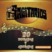 20 Doradas Y Adoradas Originales by Los Sagitarios