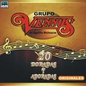 20 Doradas Y Adoradas Originales by Grupo Vennus