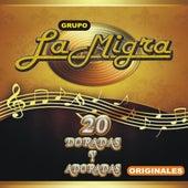 20 Doradas Y Adoradas Originales by Grupo La Migra