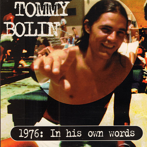 1976: In His Own Words (Original Recording Remastered Deluxe Edition) von Tommy Bolin