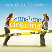 Sunshine Cleaning (Original Motion Picture Soundtrack) by Various Artists