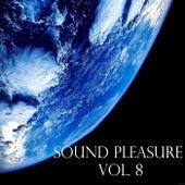 Sound Pleasure, Vol. 8 by Various Artists