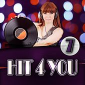 Hit 4 You 7 by Various Artists