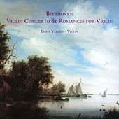 Beethoven: Violin Concerto & Romances for Violin by Emmy Verhey
