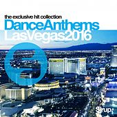 Sirup Dance Anthems Las Vegas 2016 by Various Artists
