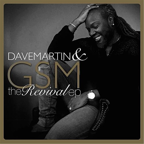 The Revival - EP by Dave Martin