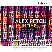 In Time: Music for Solo Percussion by Alex Petcu