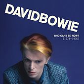 Who Can I Be Now? [1974 - 1976] von David Bowie